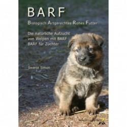 Die BARF Broschüre - Welpen und trächtige Hündinnen