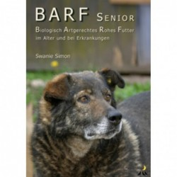 Die BARF Broschüre - Senior, im Alter und bei Erkrankungen
