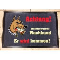 Türmatte - Achtung! Pflichtbewußter Wachhund. Er wird kommen!